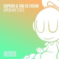 Super8 & Tab vs. Fatum - Open My Eyes