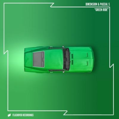 DIM3NSION & Pascal S - Green Ride