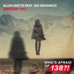Allen Watts feat. Gid Sedgwick – Another You