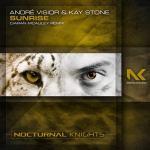 André Visior & Kay Stone – Sunrise (Ciaran McAuley Remix)