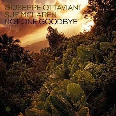 Giuseppe Ottaviani & Sue McLaren - Not One Goodbye
