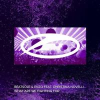 Beatsole & Enzo feat. Christina Novelli - What Are We Fighting For
