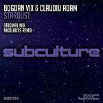 Bogdan Vix & Claudiu Adam – Stardust (incl. Nikolauss Remix)