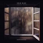 Cold Blue – August Rain (Giuseppe Ottaviani Remix)