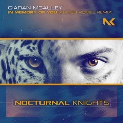 Ciaran McAuley - In Memory Of You (Ahmed Romel Remix)