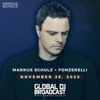Global DJ Broadcast (26.11.2020) with Markus Schulz & Fonzerelli