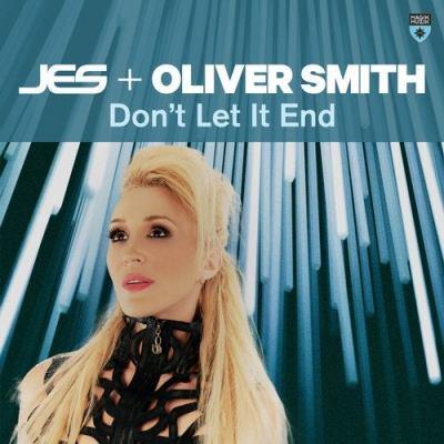 JES & Oliver Smith - Don't Let It End