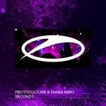 Protoculture & Diana Miro – Seconds