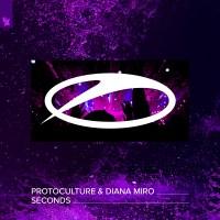 Protoculture & Diana Miro - Seconds