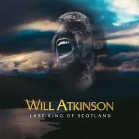 Will Atkinson - Last King Of Scotland