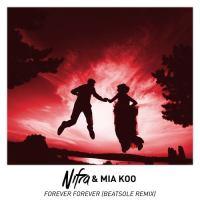 Nifra & Mia Koo - Forever Forever (Beatsole Remix)
