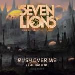 Seven Lions feat. HALIENE – Rush Over Me (Seven Lions 1999 Remix)