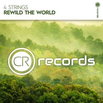 4 Strings - Rewild The World