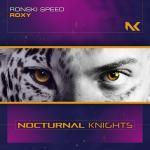 Ronski Speed – Roxy