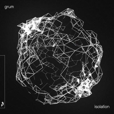 Grum - Isolation EP