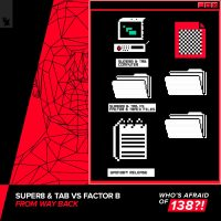 Super8 & Tab vs. Factor B – From Way Back