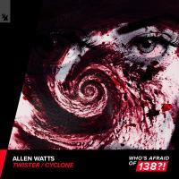 Allen Watts - Twister / Cyclone