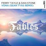 Ferry Tayle & Dan Stone – Vona (Sean Tyas Remix)