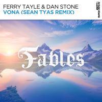 Ferry Tayle & Dan Stone - Vona (Sean Tyas Remix)