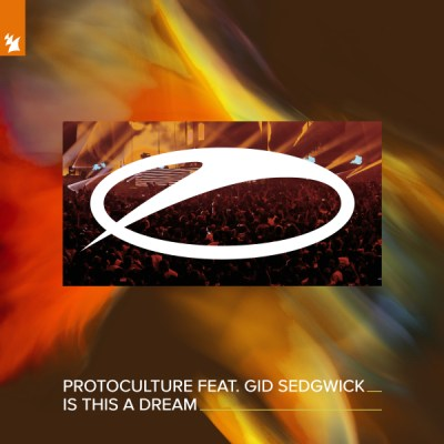 Protoculture feat. Gid Sedgwick - Is This A Dream