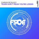 Ciaran McAuley – Tears Don't Mean You're Losing