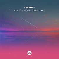 Tiësto Pres. VER:WEST - Elements Of A New Life