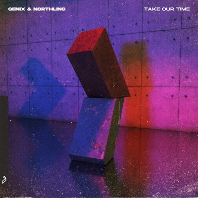 Genix & Northling - Take Our Time