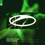 Protoculture – Deep Forest