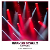 Markus Schulz & Lovlee - Temporary Highs