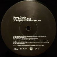 Mauro Picotto – Like This Like That (Megavoices Claxixx Mix)