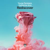Young Parisians & Katherine Amy - Rediscover