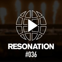 Resonation Radio 36 (04.08.2021) with Ferry Corsten