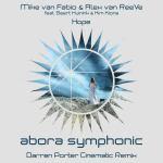Mike van Fabio & Alex van ReeVe feat. Geert Huinink & Kim Kiona – Hope (Darren Porter Cinematic Remix)