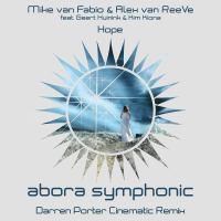 Mike van Fabio & Alex van ReeVe feat. Geert Huinink & Kim Kiona - Hope (Darren Porter Cinematic Remix)