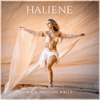 HALIENE – Walk Through Walls
