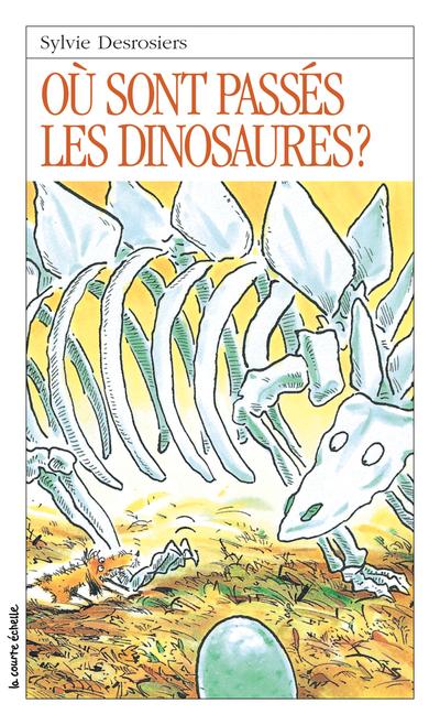 Où sont passés les dinosaures?