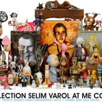 ART & TOYS - COLLECTION SELIM VAROL at ME COLLECTORS ROOM BERLIN