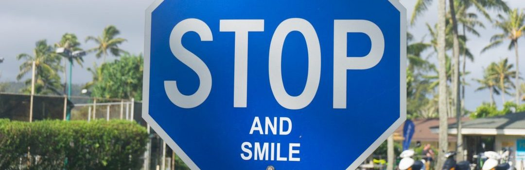 Stop, Hawaii, Smile