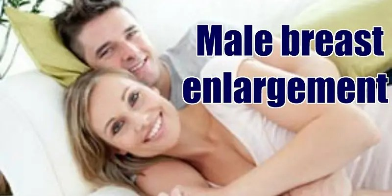 natural male breast augmentation