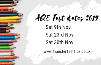 AQE test dates 2019 Transfer Test Tips