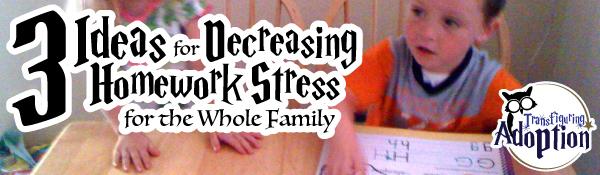 3-ideas-decreasing-homework-stress-foster-family-banner