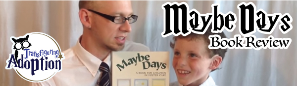 Maybe-Days-book-review-transfiguring-adoption-header