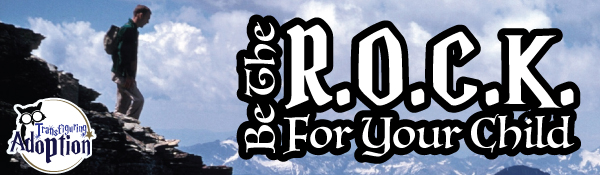 be-the-rock-for-your-child-adoption-foster-care-header
