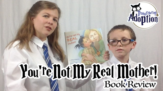 Youre-not-my-real-mother-adoption-book-facebook