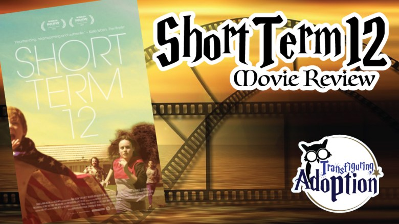 Short-term-12-movie-review-foster-care-facebook