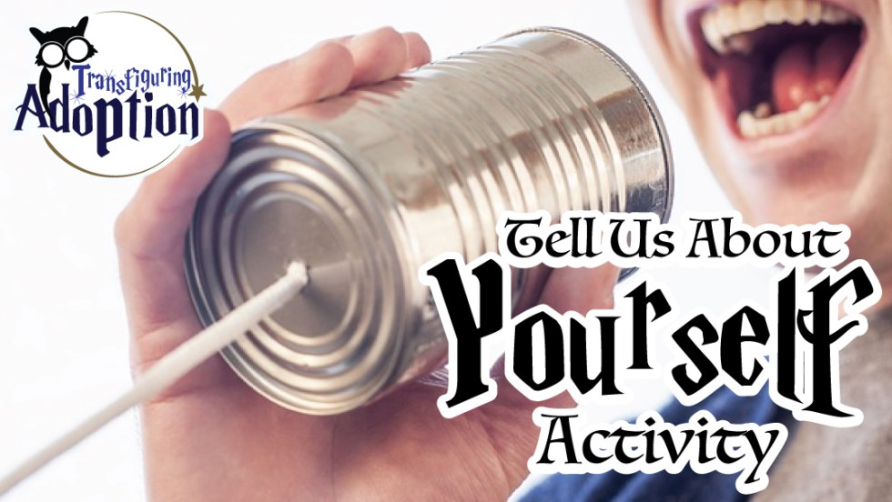 tell-us-about-yourself-activity-foster-care
