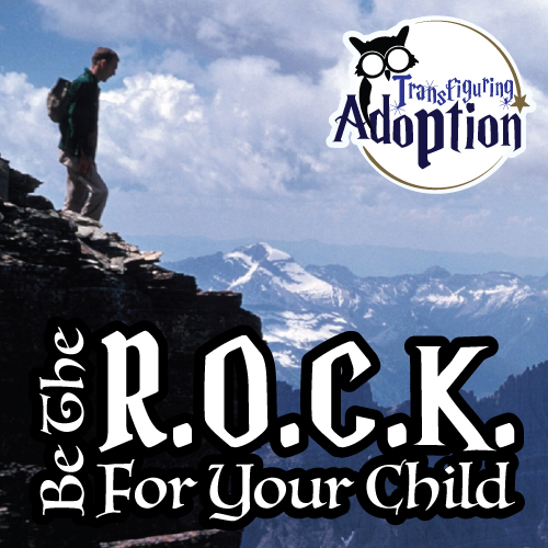 be-the-rock-for-your-child-adoption-foster-care-pinterest