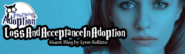 loss-and-acceptance-in-adoption-lynn-sollitto-header