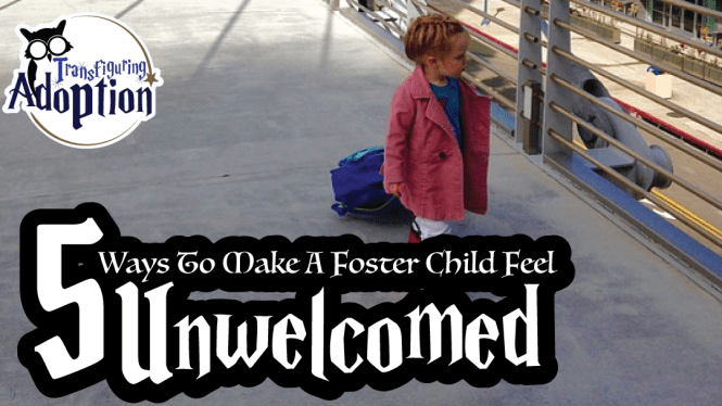 5-ways-make-foster-child-feel-unwelcomed-rectangle