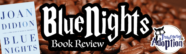 blue-nights-joan-didion-book-review-header